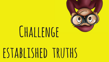 challenge established truths